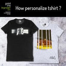 How to personalize Tshirts ?